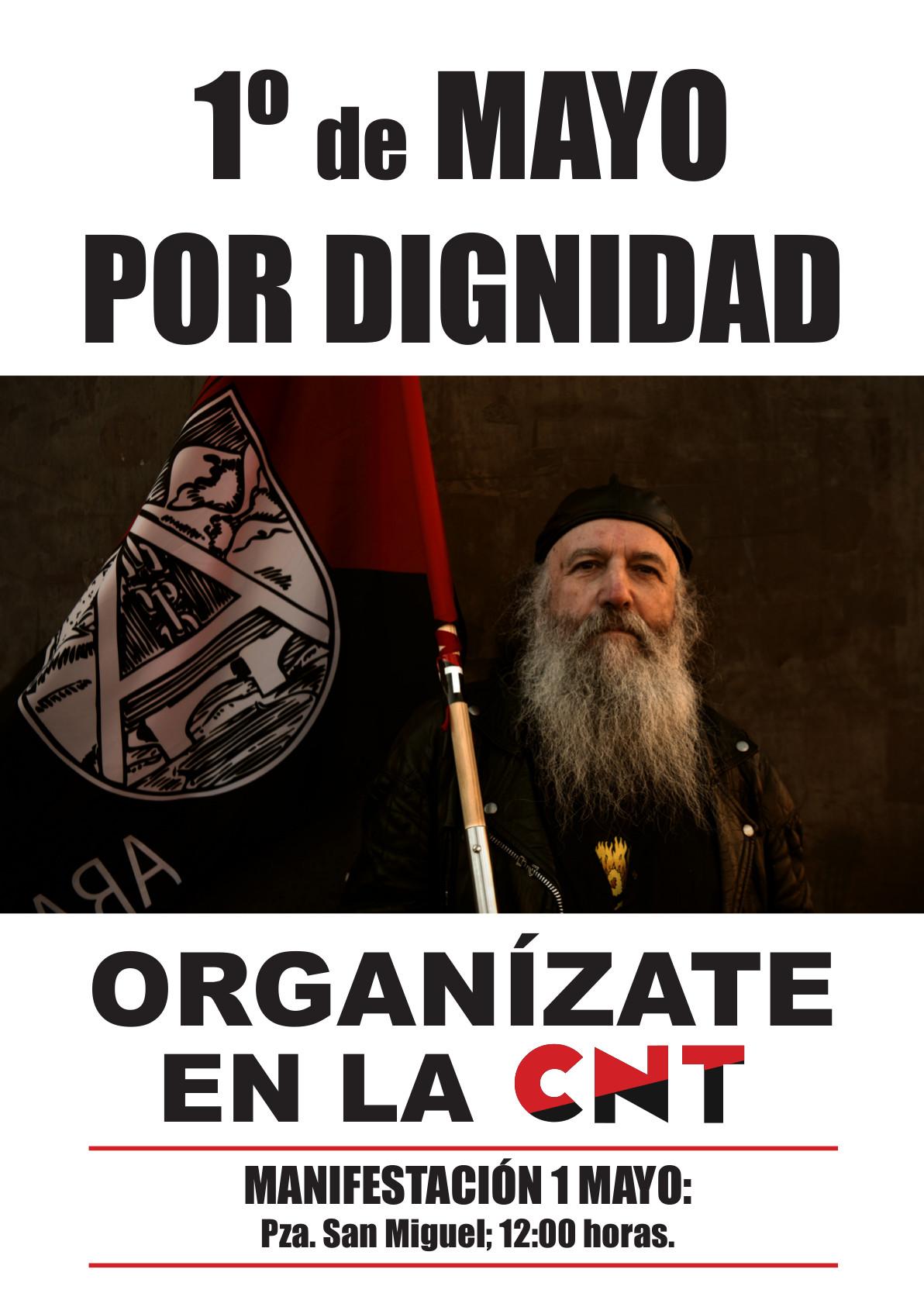 [CNT-Zaragoza] 1º Mayo 2015 – es la hora de recuperar la dignidad