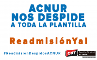 [CNT Logroño] Despidos de ACNUR ¡Readmisión Ya!