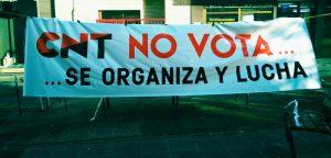 CNT_no_vota_se_organiza_y_lucha