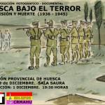 """[CNT-Huesca] Exposición fotográfica """"Huesca bajo el terror: 1936-1945"""""""