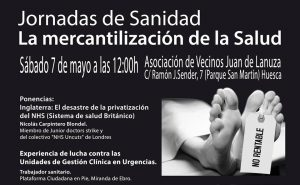 [CNT-Huesca ] 7 DE MAYO , SABADO,A LAS 12:00h : JORNADAS DE SANIDAD
