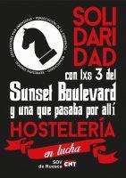 """[CNT-Huesca] Campaña """"Solidaridad con lxs 3 del Sunset Boulebard y una que pasaba por allí"""""""