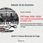 Fraga. Charla-coloquio: CNT Fraga 1918–2018. Cien años de anarcosindicalismo en el medio rural.