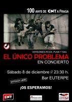 El Único Problema en concierto, Fraga 8 de diciembre