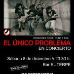 El Único Problema en concierto, Fraga 8 de diciembre