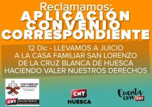 """[CNT-Huesca]12 DICIEMBRE , 11:00h: Juicio a  """"La Casa Familiar San Lorenzo""""de Cruz Blanca de Huesca . Por un convenio justo"""