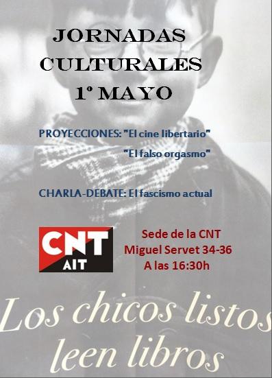 Jornadas culturales primero de mayo 2014 - CNT Zaragoza