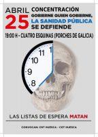 [CNT-Huesca] 25 de abril , 19h: Concentración en defensa de la Sanidad Pública