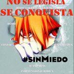 La libertad no se legisla, se conquista #sinmiedo