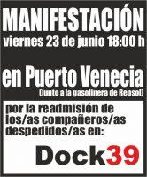 [CNT-Dock39] Nueva manifestación en Puerto Venecia, viernes 23 de junio a las 18 horas por la readmisión de los compañeros/as de Dock39