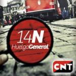 CNT convoca huelga general el 14N contra la reforma laboral, los recortes y el saqueo contra la clase trabajadora.